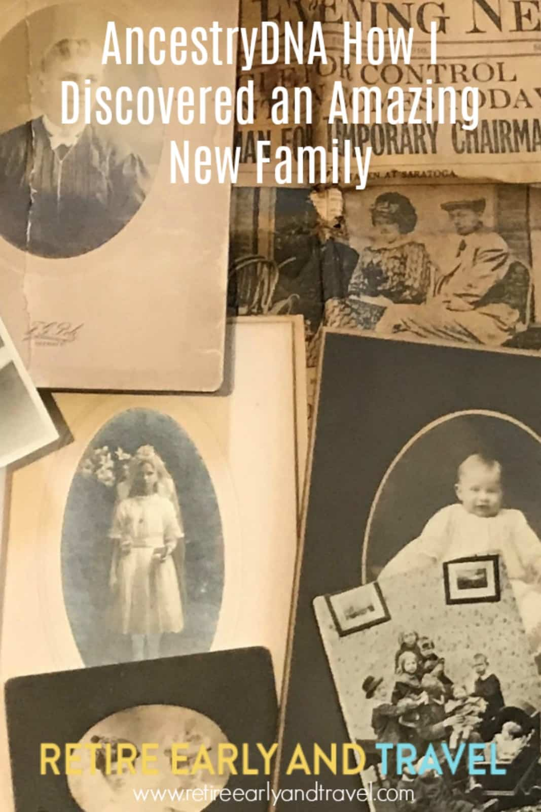 AncestryDNA How I Discovered an Amazing New Family